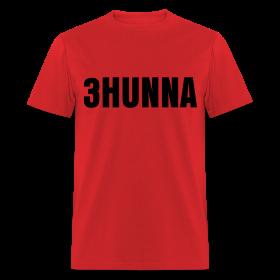 3Hunna T Shirt ~ 351