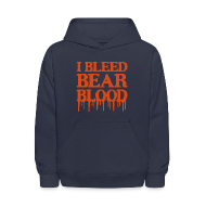 Sweatshirts ~ Kids' Hooded Sweatshirt ~ I Bleed Bear Blood