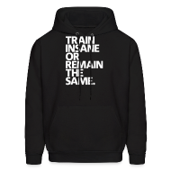 Hoodies ~ Men's Hooded Sweatshirt ~ Train insane | mens hoodie