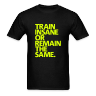 T-Shirts ~ Men's Standard Weight T-Shirt ~ Train Insane | Mens Tee