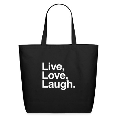 live love laugh Bags