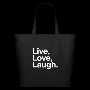 live love laugh Bags