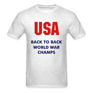 T-Shirts ~ Men's T-Shirt ~ USA Back to Back World War Champs