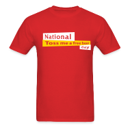 T-Shirts ~ Men's Standard Weight T-Shirt ~ National Toss Me A Free Beer Day