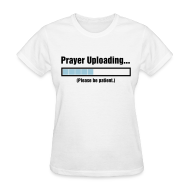 Women's T-Shirts ~ Women's Standard Weight T-Shirt ~ Prayer Uploading