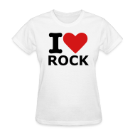 Women's T-Shirts ~ Women's Standard Weight T-Shirt ~ Women's White I love rock T