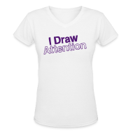 Women's T-Shirts ~ Women's V-Neck T-Shirt ~ I Draw Attention