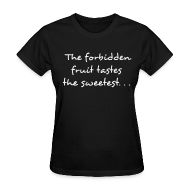 Women's T-Shirts ~ Women's Standard Weight T-Shirt ~ Forbidden Fruit