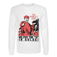 Long Sleeve Shirts ~ Men's Long Sleeve T-Shirt ~ Gulag!
