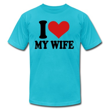 Turquoise I love my wife Men