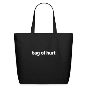 Tote Bag of Hurt ~ 0