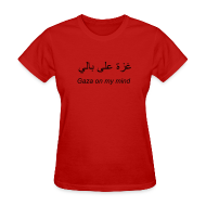 Women's T-Shirts ~ Women's Standard Weight T-Shirt ~ Gaza on my mind (w)