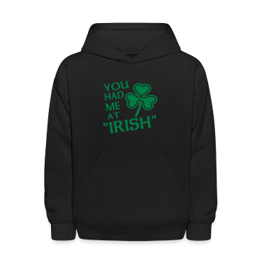 Black You Had Me At Irish With Shamrock Sweatshirts
