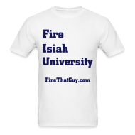 T-Shirts ~ Men's Standard Weight T-Shirt ~ FIRE ISIAH UNIVERSITY