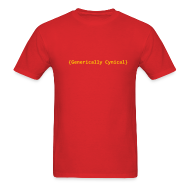 T-Shirts ~ Men's T-Shirt ~ [genericallycynical]