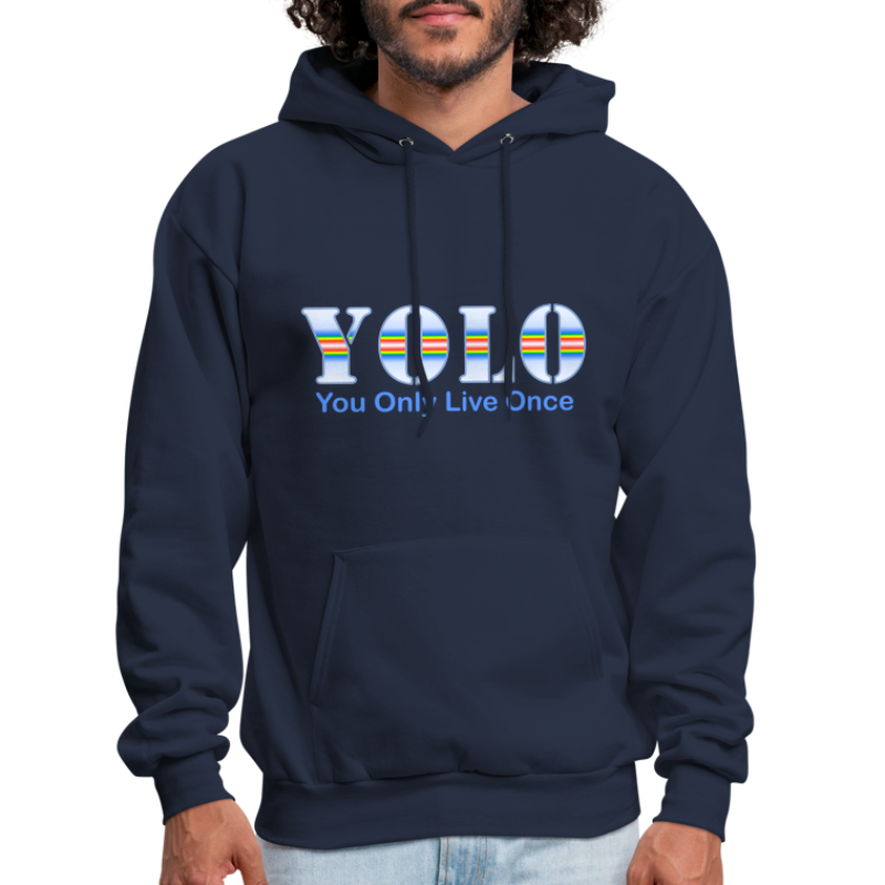 You Only Live Once - Men's Hoodie