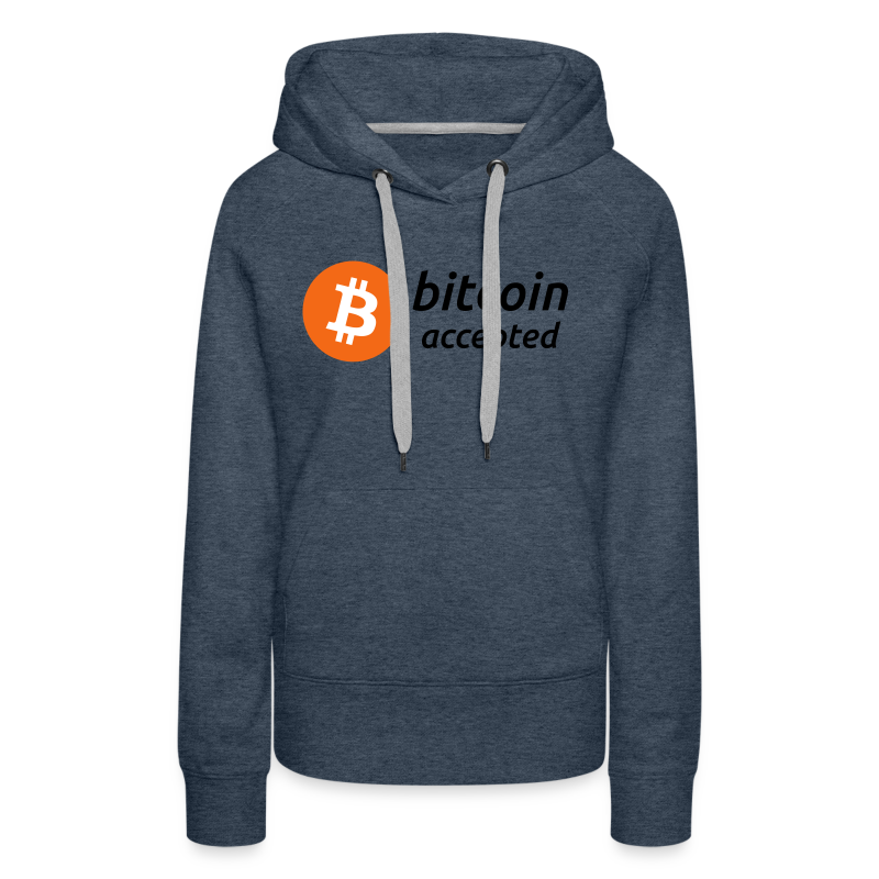 bitcoin accepted with bitcoin (BTC) coin logo - Women's Premium Hoodie