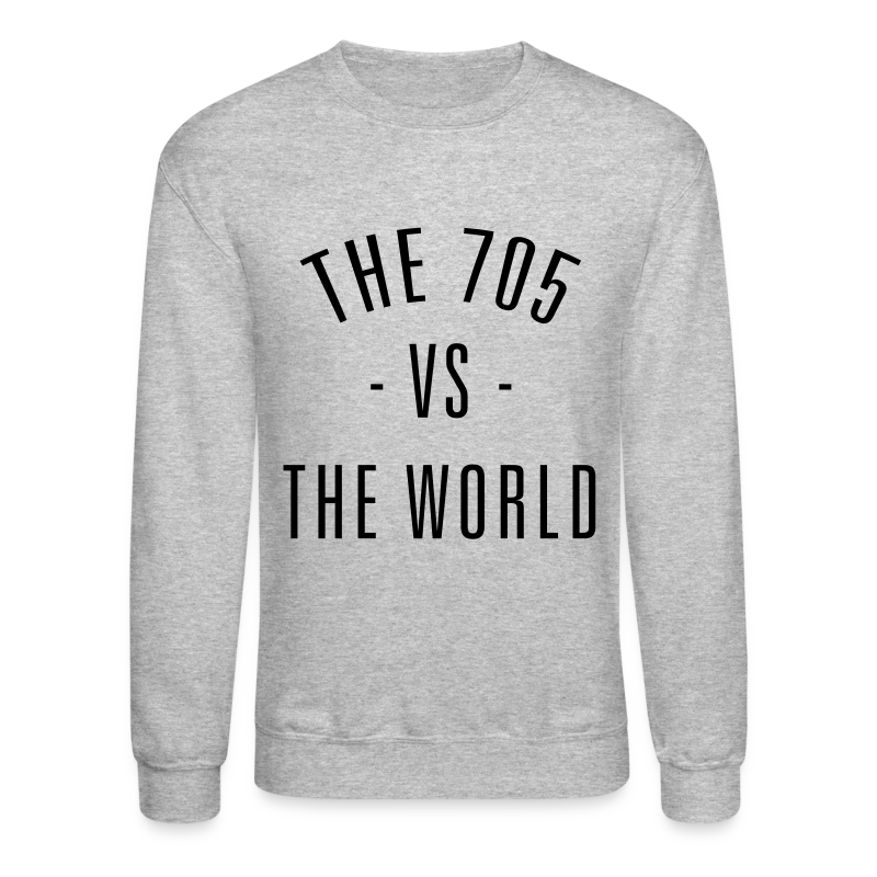 The 705 vs. The World - Unisex Crewneck Sweatshirt
