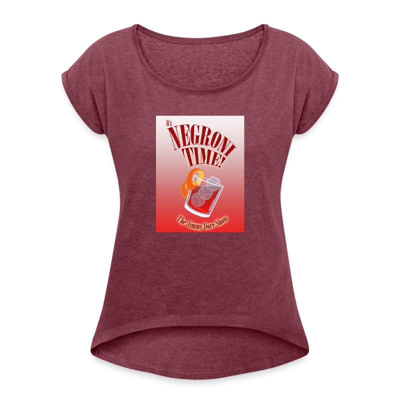 It's Negroni Time! - Women's Roll Cuff T-Shirt