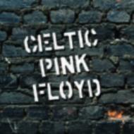 CelticPinkFloyd