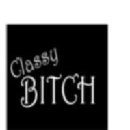 ClassyBitch